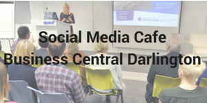 Social media cafe @ Business Central | Darlington | England | United Kingdom